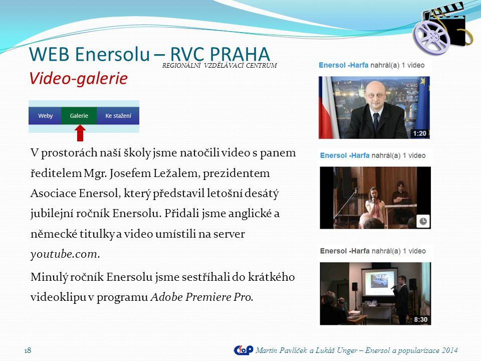 WEB Enersolu – RVC PRAHA Video-galerie