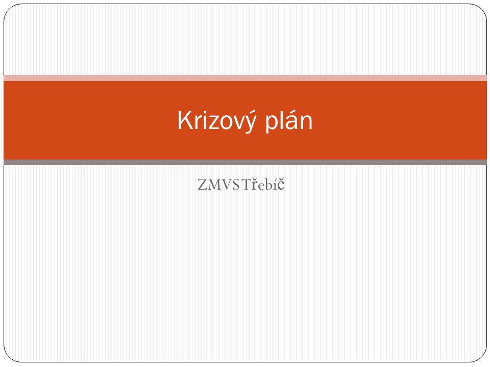 Krizový plán ZMVS Třebíč