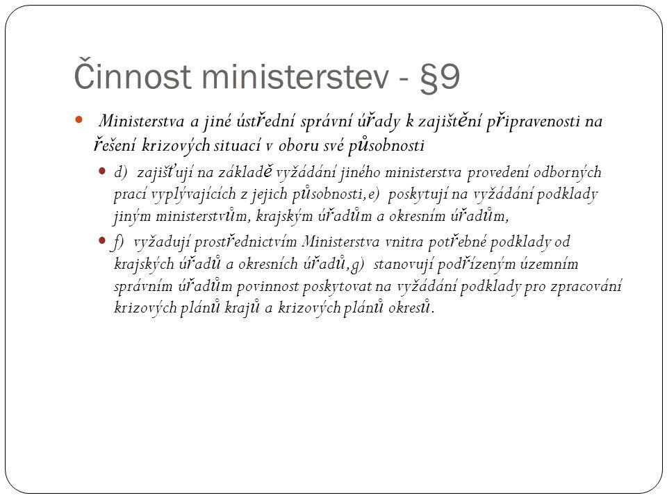 Činnost ministerstev - §9