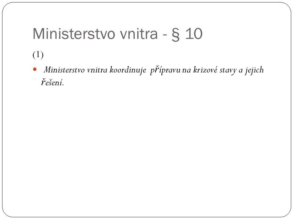 Ministerstvo vnitra - § 10