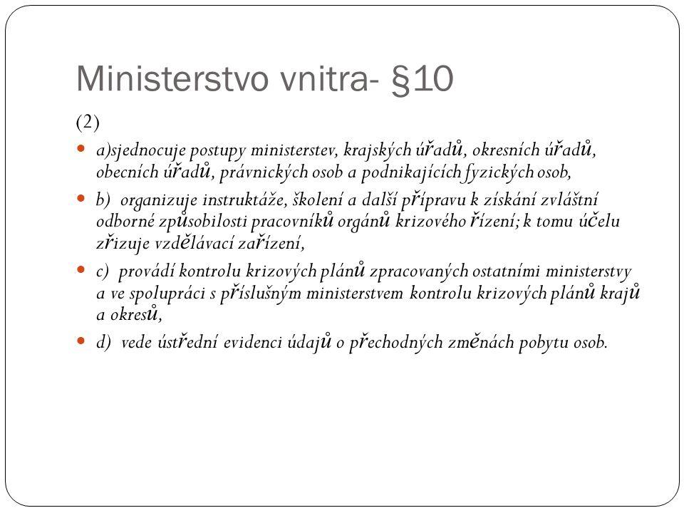 Ministerstvo vnitra- §10