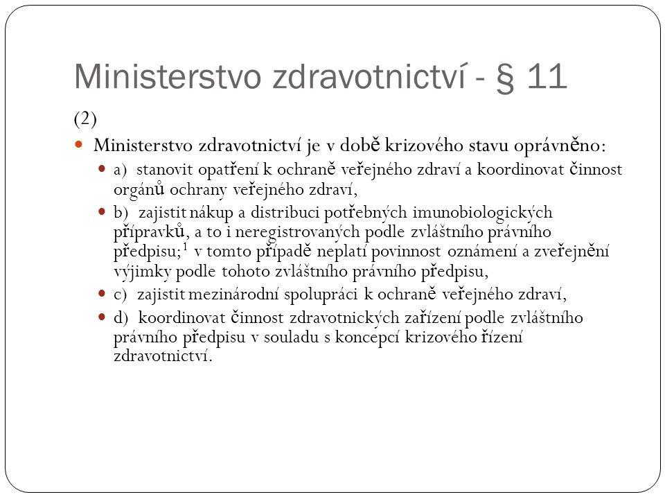 Ministerstvo zdravotnictví - § 11