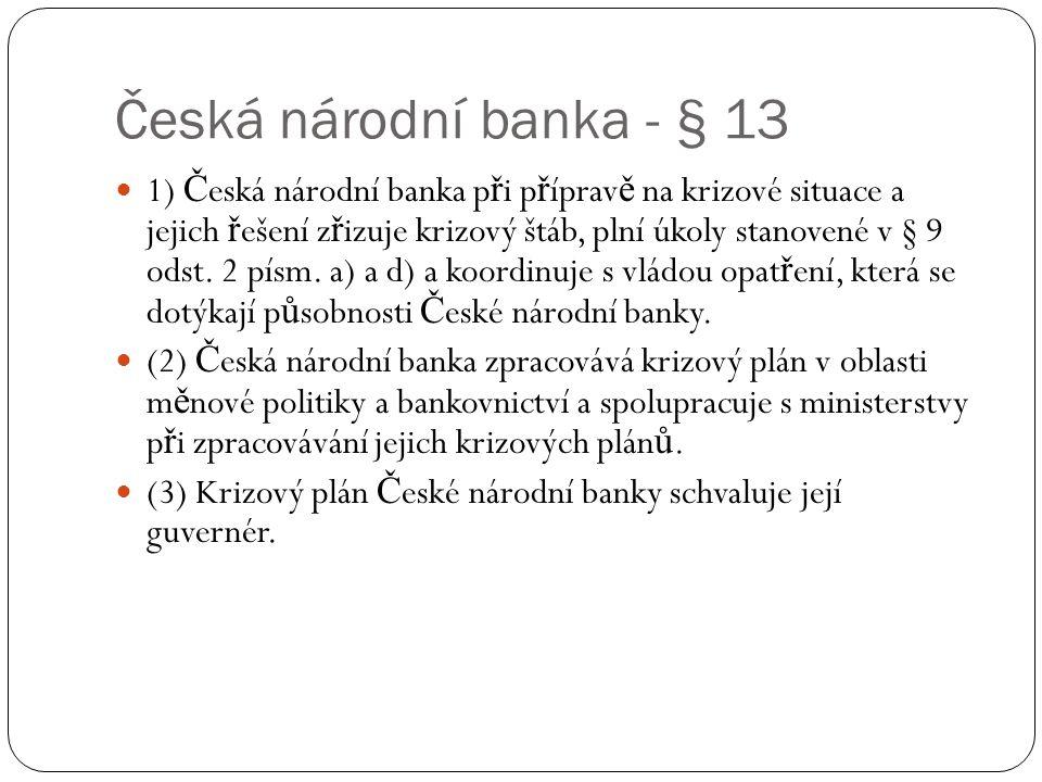 Česká národní banka - § 13