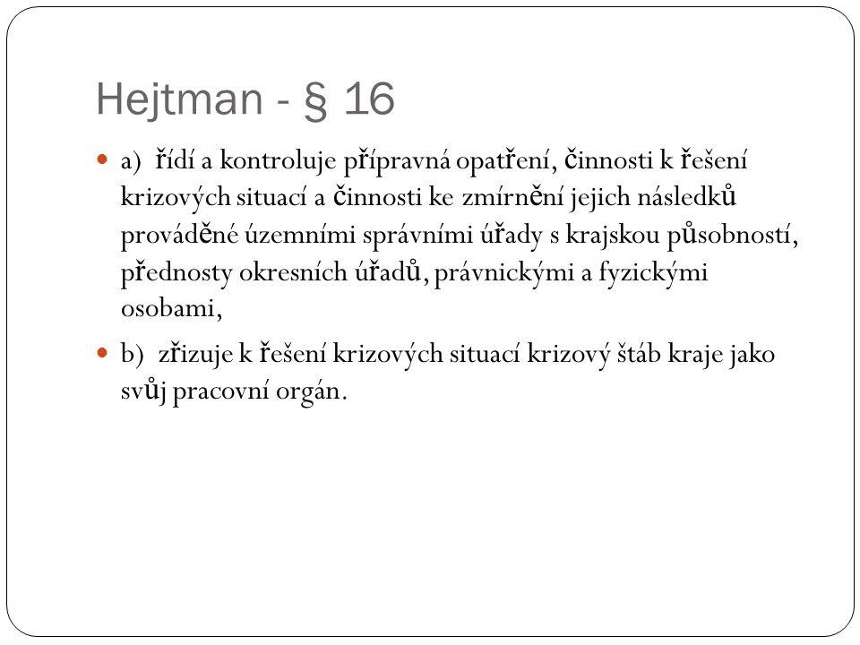 Hejtman - § 16