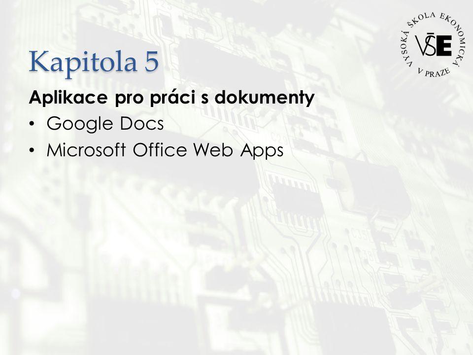Kapitola 5 Aplikace pro práci s dokumenty Google Docs