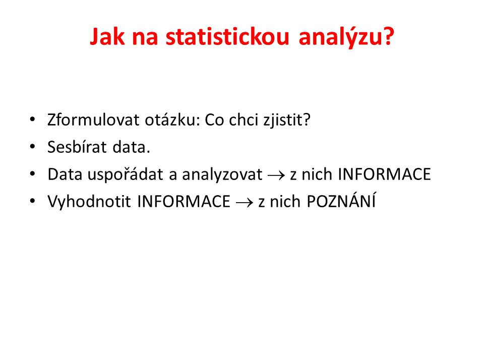 Jak na statistickou analýzu