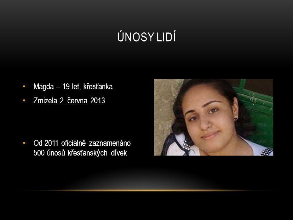 Únosy lidí Magda – 19 let, křesťanka Zmizela 2. června 2013