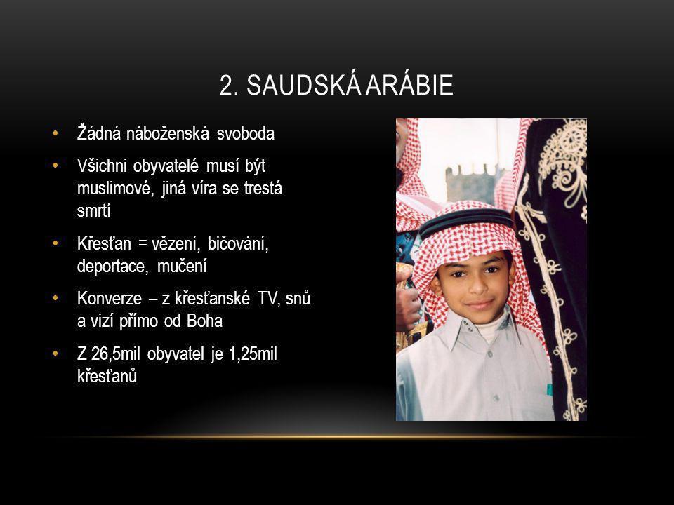 2. Saudská arábie Žádná náboženská svoboda