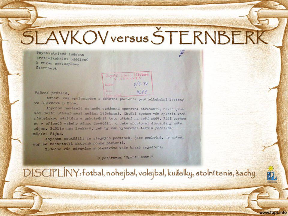 SLAVKOV versus ŠTERNBERK