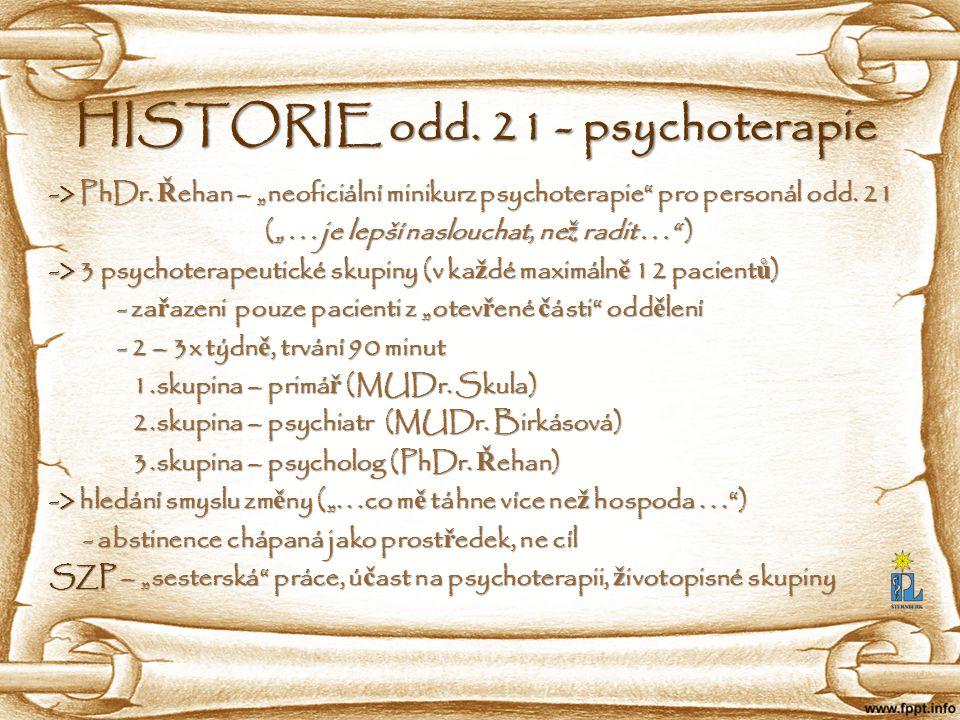 HISTORIE odd. 21 - psychoterapie