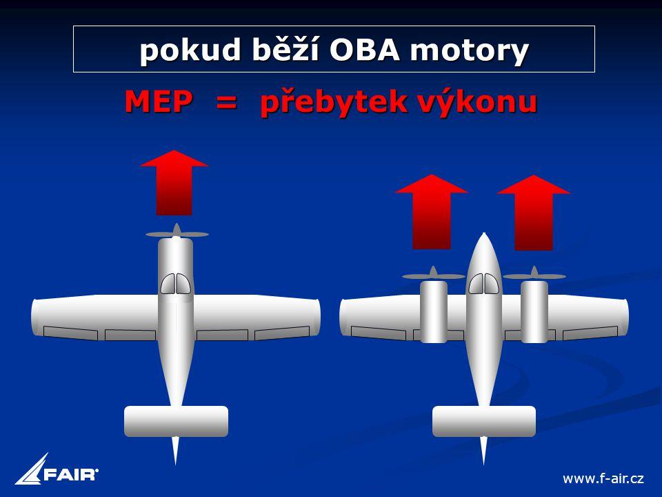 pokud běží OBA motory MEP = přebytek výkonu