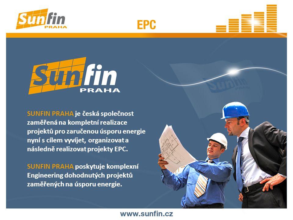 SUNFIN PRAHA je česká společnost zaměřená na kompletní realizace projektů pro zaručenou úsporu energie nyní s cílem vyvíjet, organizovat a následně realizovat projekty EPC.