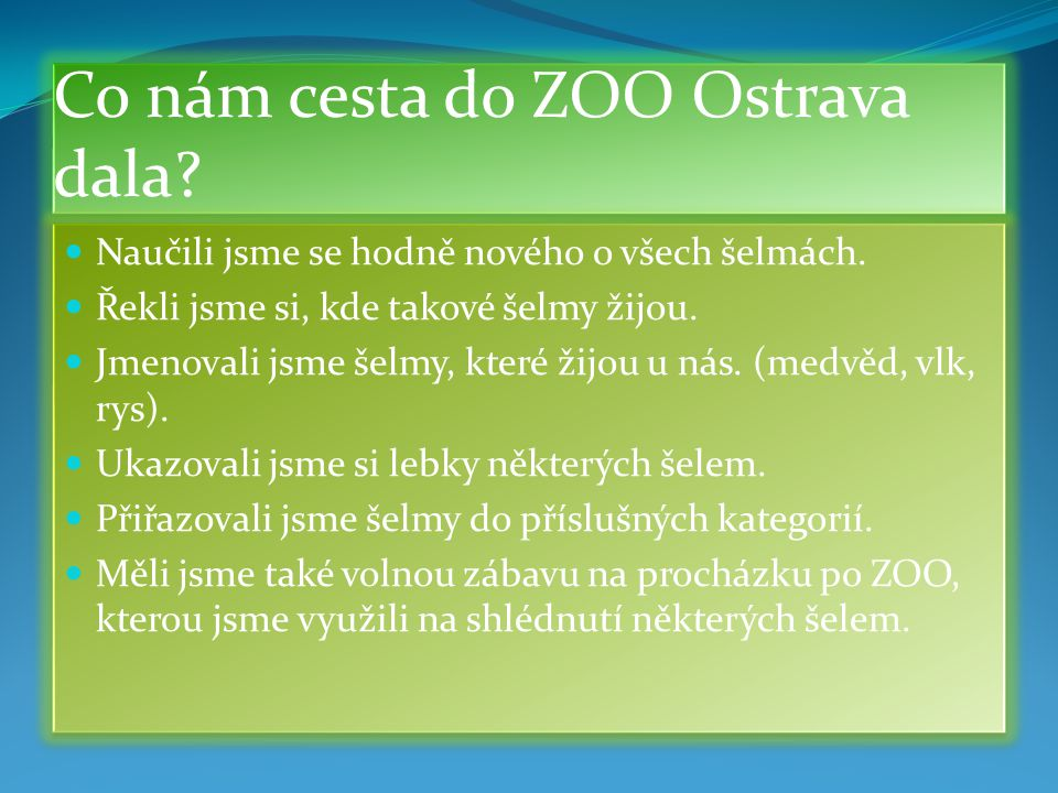 Co nám cesta do ZOO Ostrava dala