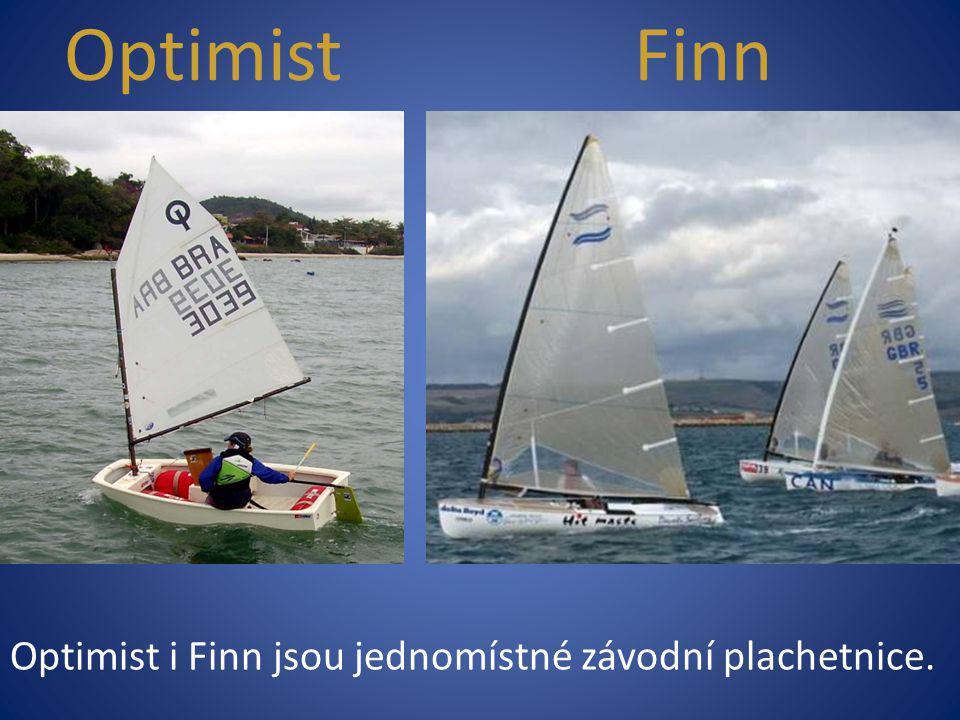 Optimist Finn Optimist i Finn jsou jednomístné závodní plachetnice.