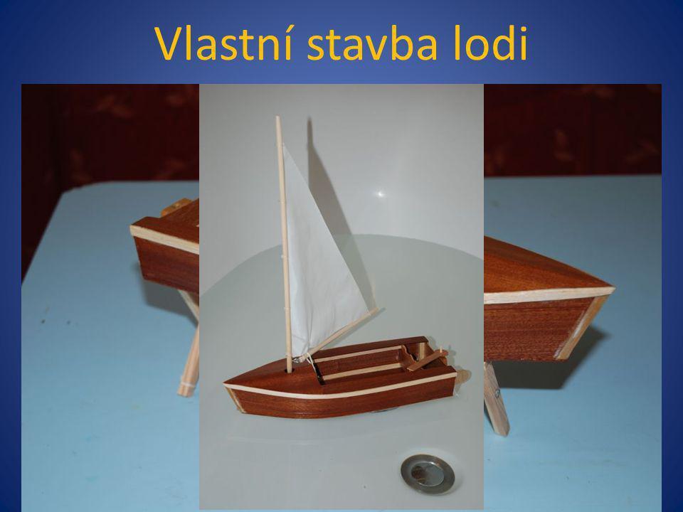 Vlastní stavba lodi