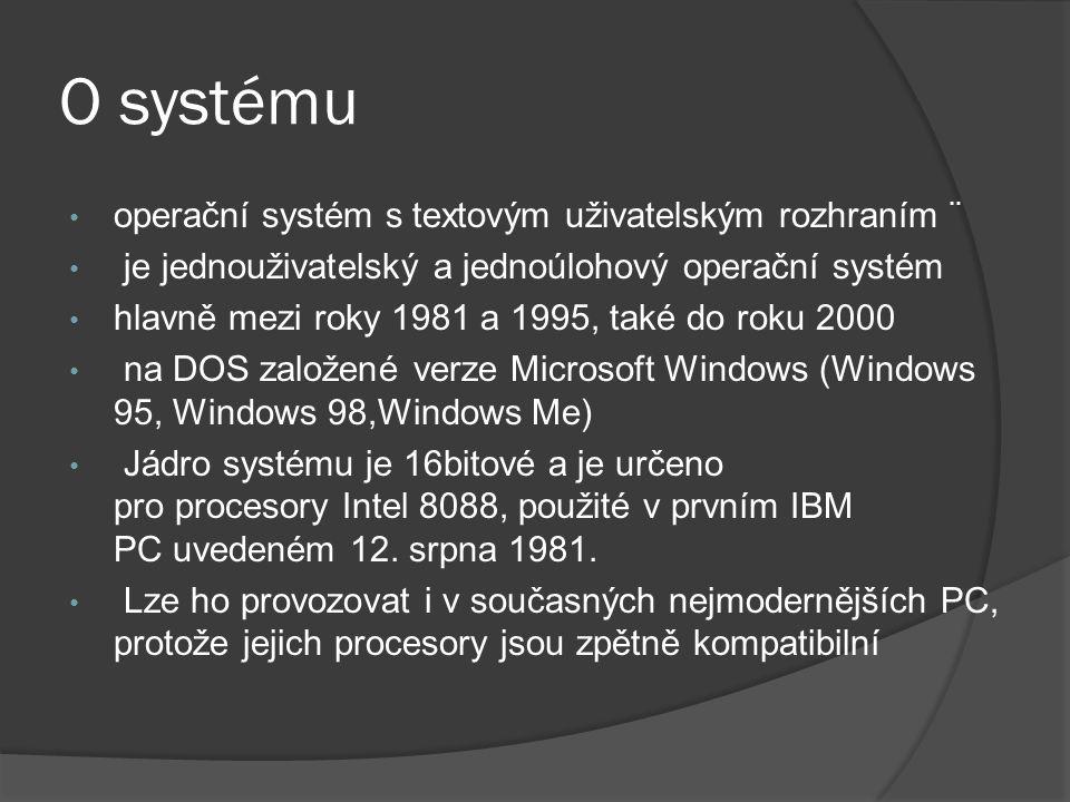 O systému operační systém s textovým uživatelským rozhraním ¨