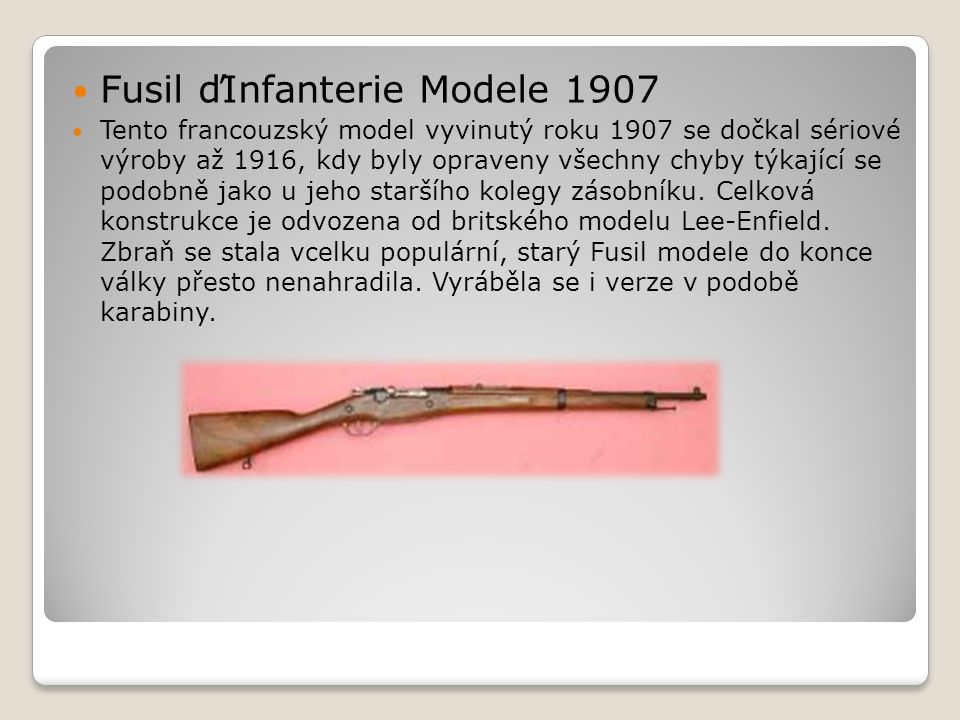 Fusil ďInfanterie Modele 1907