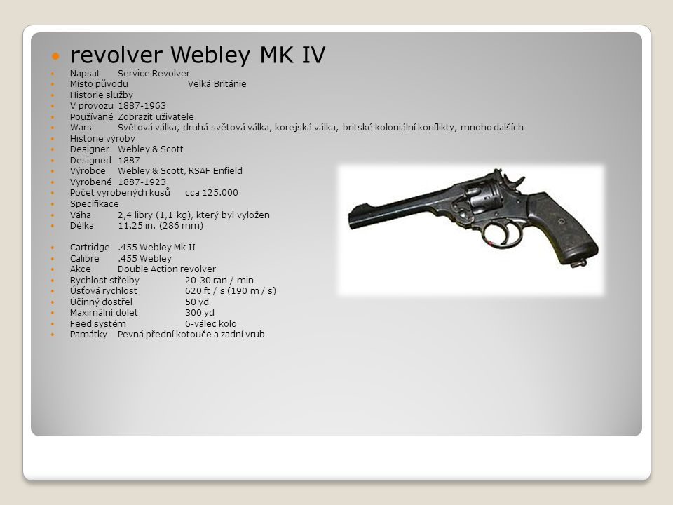 revolver Webley MK IV Napsat Service Revolver