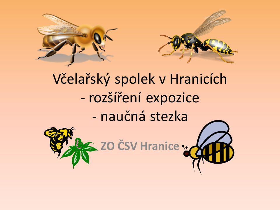 Včelařský spolek v Hranicích - rozšíření expozice - naučná stezka