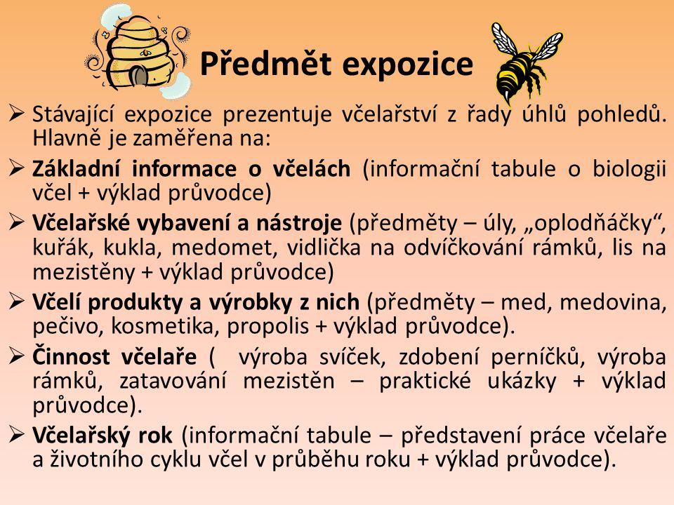 Předmět expozice Stávající expozice prezentuje včelařství z řady úhlů pohledů. Hlavně je zaměřena na: