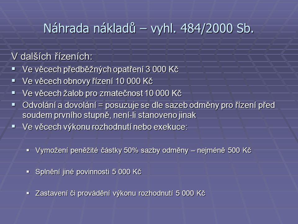 Náhrada nákladů – vyhl. 484/2000 Sb.