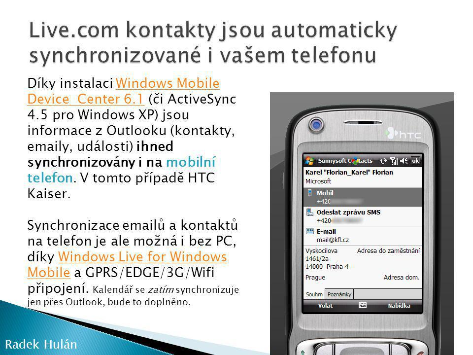 Live.com kontakty jsou automaticky synchronizované i vašem telefonu