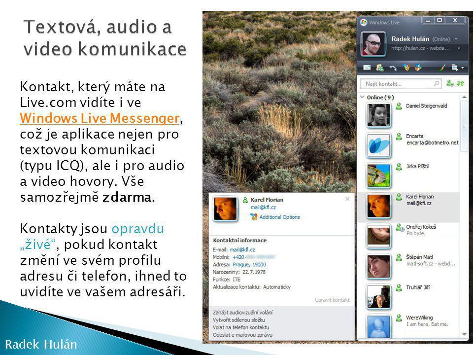 Textová, audio a video komunikace