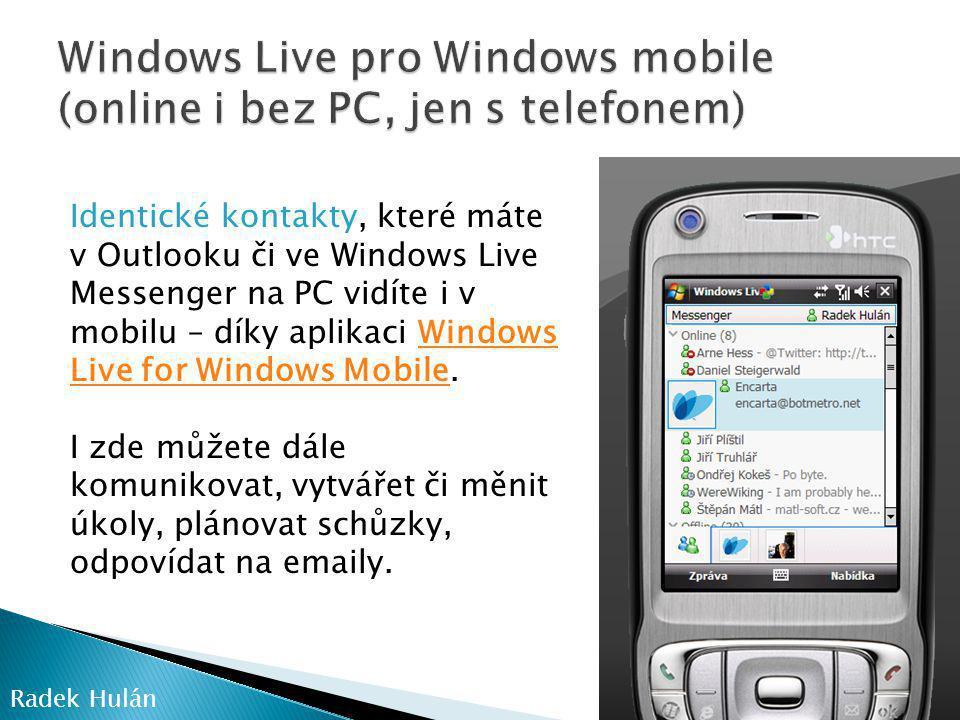 Windows Live pro Windows mobile (online i bez PC, jen s telefonem)