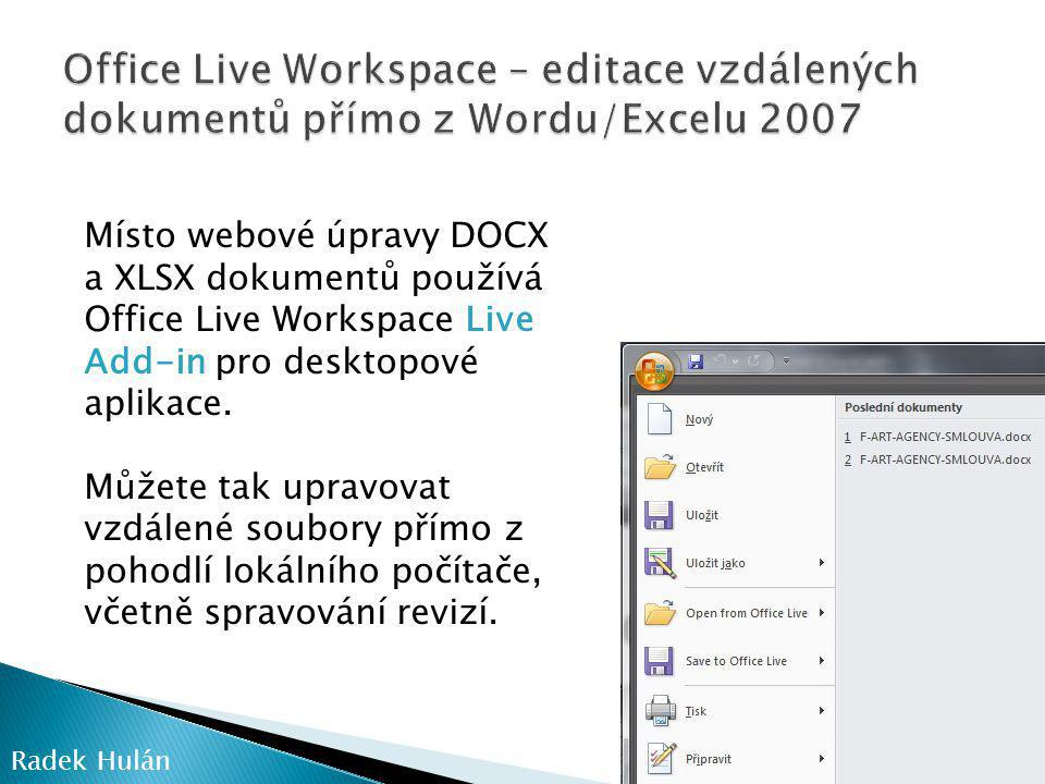 Office Live Workspace – editace vzdálených dokumentů přímo z Wordu/Excelu 2007