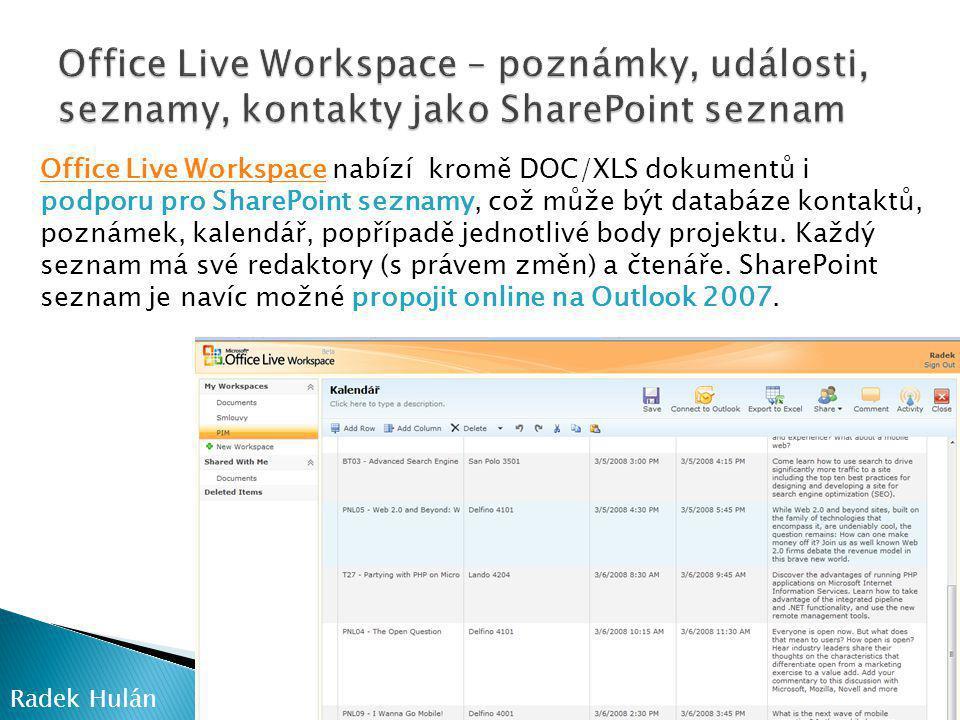 Office Live Workspace – poznámky, události, seznamy, kontakty jako SharePoint seznam