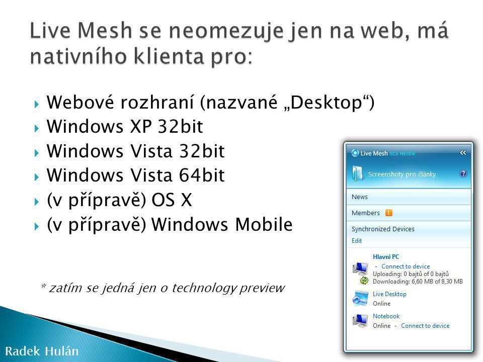 Live Mesh se neomezuje jen na web, má nativního klienta pro: