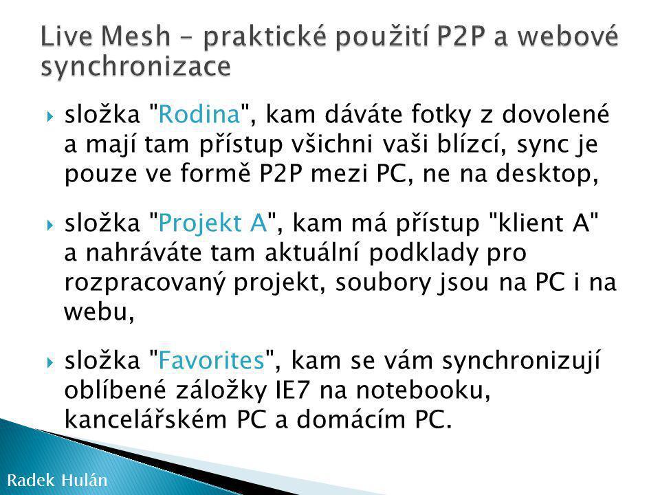 Live Mesh – praktické použití P2P a webové synchronizace