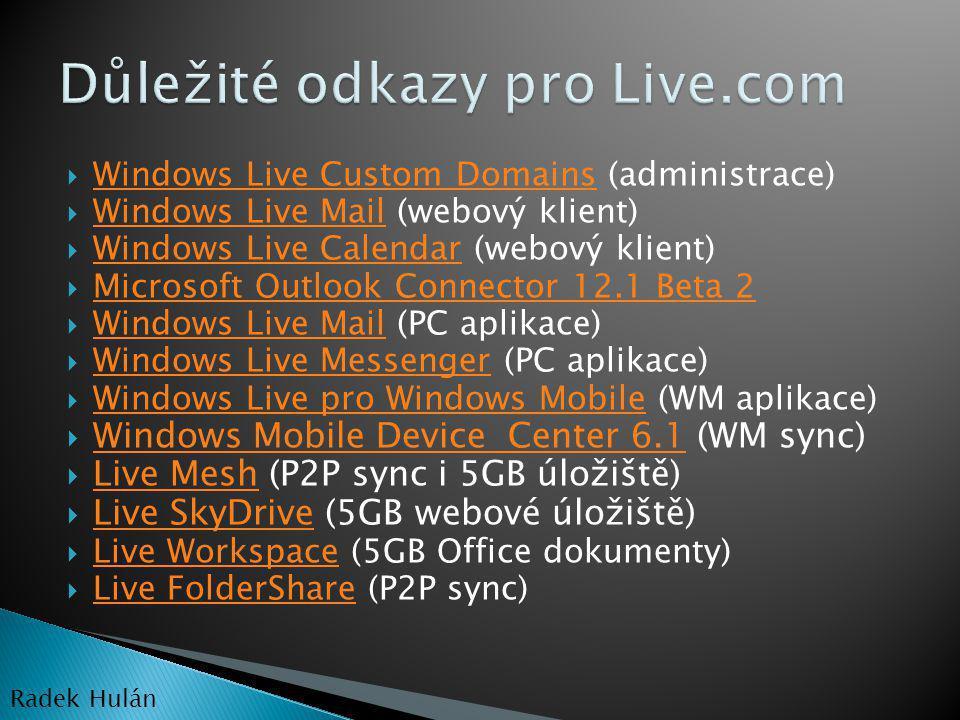 Důležité odkazy pro Live.com