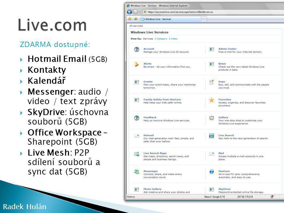 Live.com Hotmail Email (5GB) Kontakty Kalendář
