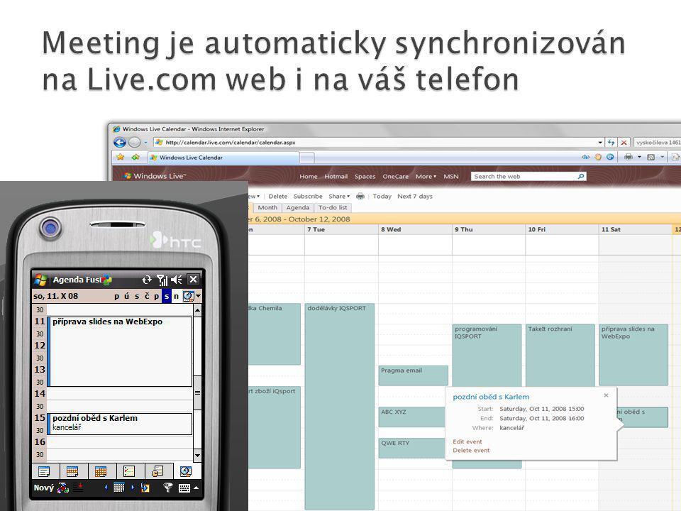 Meeting je automaticky synchronizován na Live.com web i na váš telefon