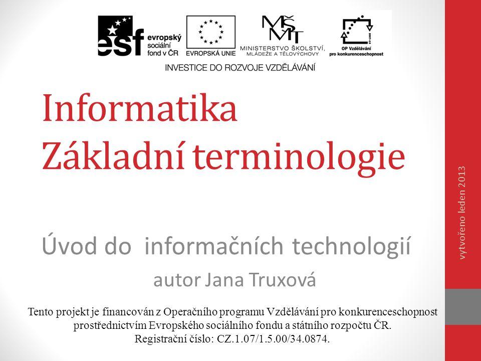 Informatika Základní terminologie