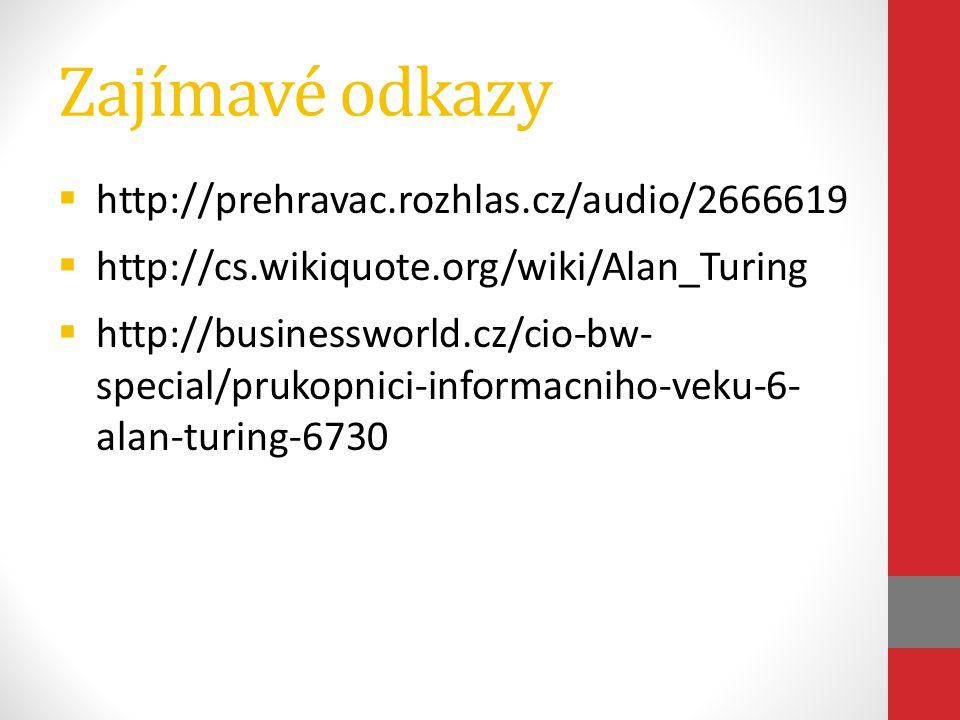 Zajímavé odkazy http://prehravac.rozhlas.cz/audio/2666619
