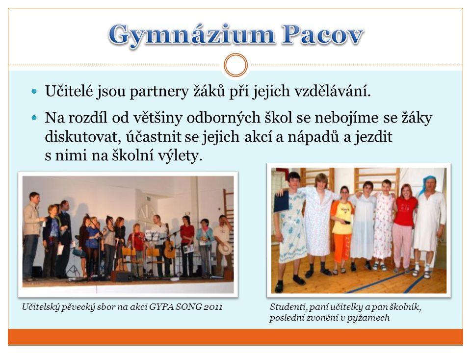 Gymnázium Pacov Učitelé jsou partnery žáků při jejich vzdělávání.