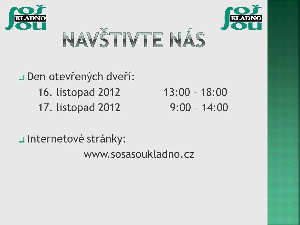 Navštivte nás Den otevřených dveří: 16. listopad 2012 13:00 – 18:00