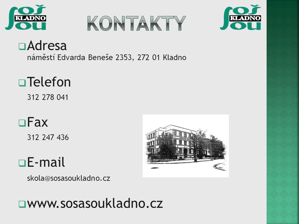 kontakty Adresa náměstí Edvarda Beneše 2353, 272 01 Kladno Telefon Fax