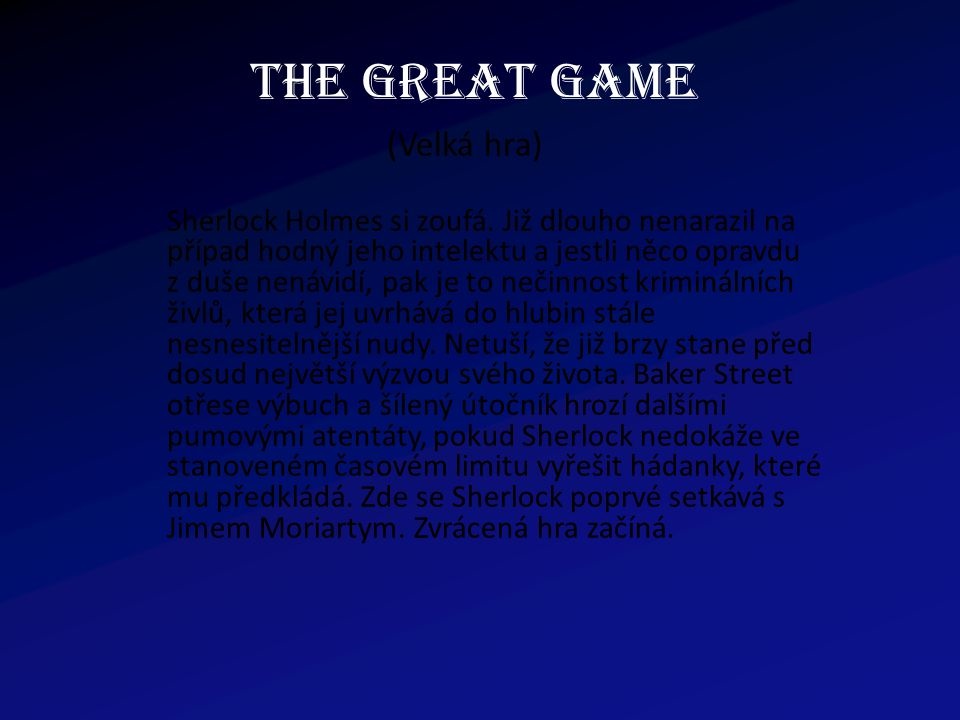 THE GREAT GAME (Velká hra)