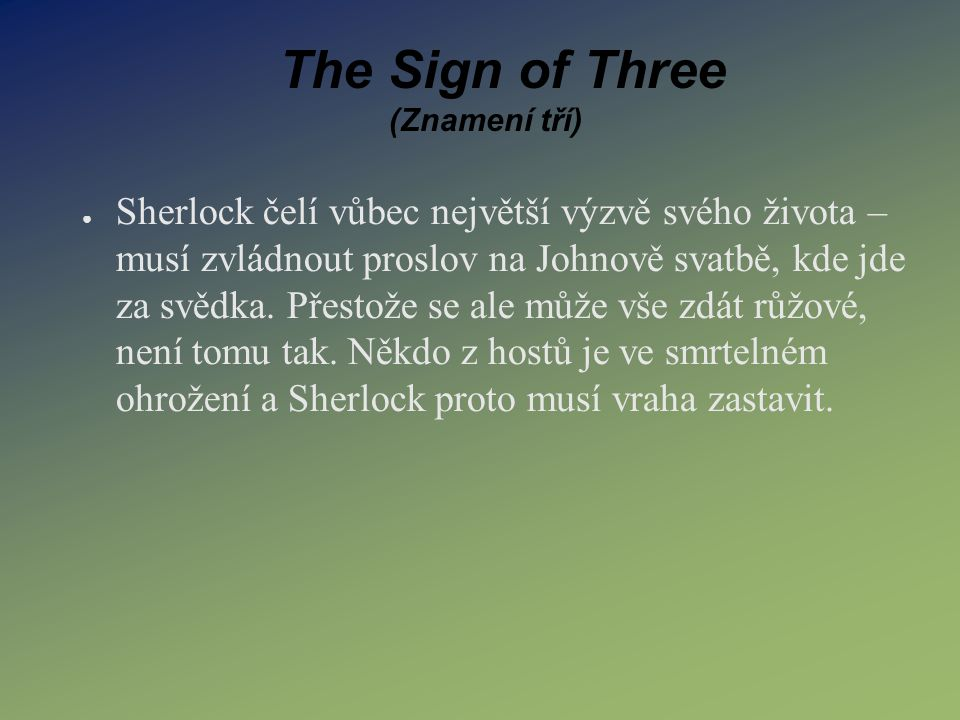 The Sign of Three (Znamení tří)