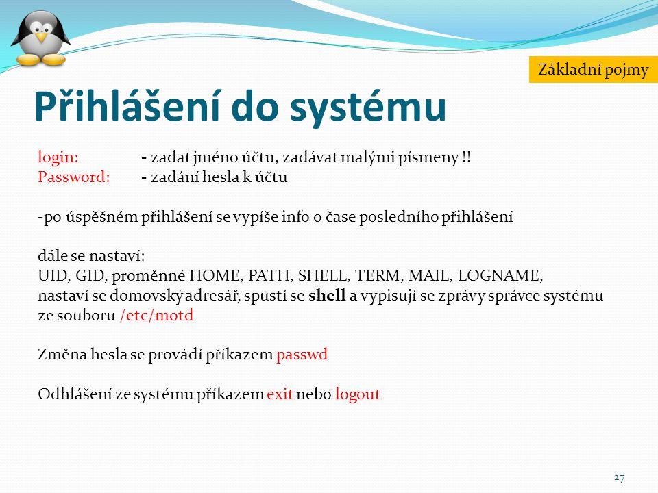 Přihlášení do systému Základní pojmy