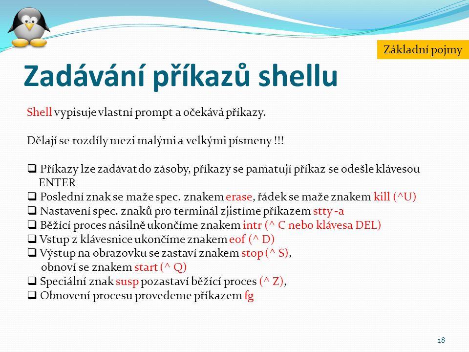 Zadávání příkazů shellu