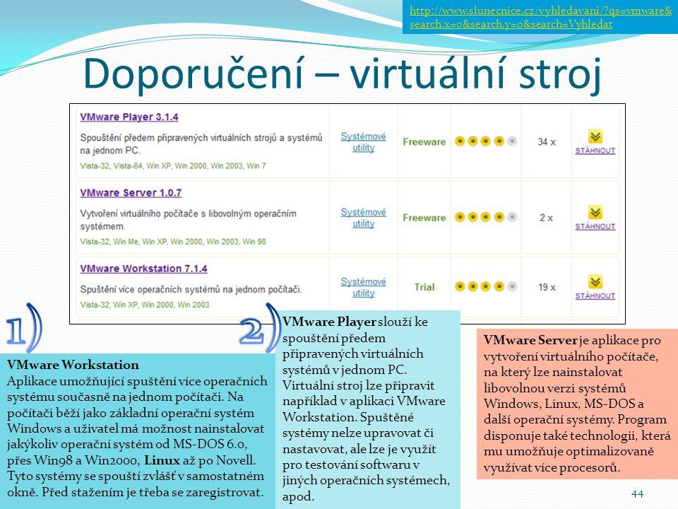 Doporučení – virtuální stroj