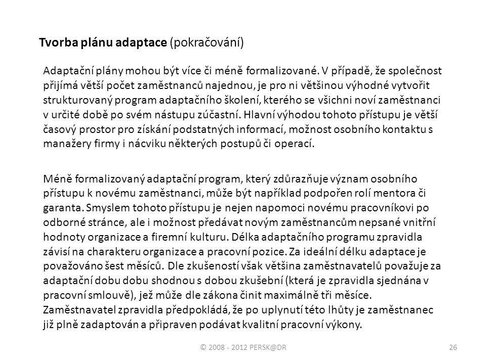 Tvorba plánu adaptace (pokračování)