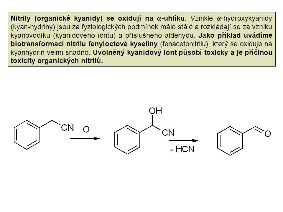 Nitrily (organické kyanidy) se oxidují na -uhlíku