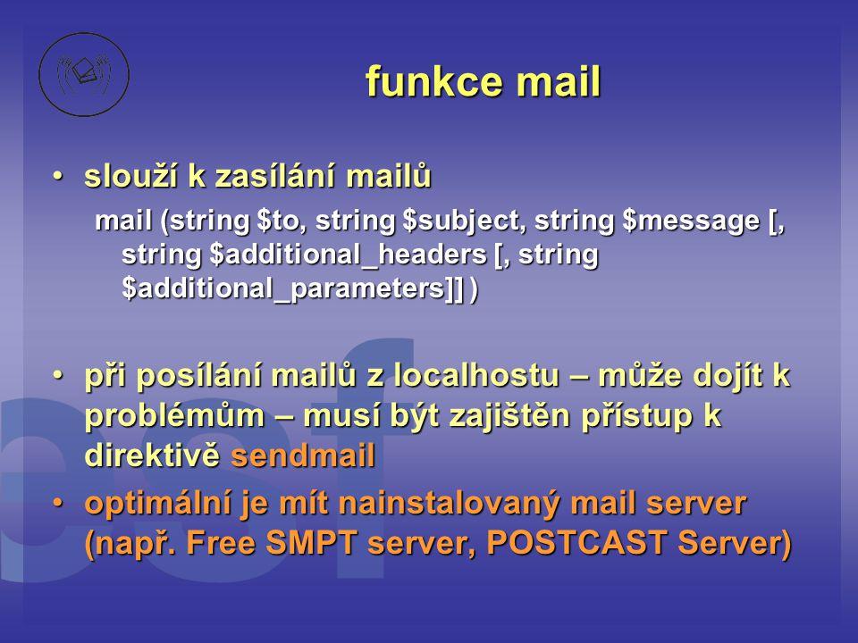 funkce mail slouží k zasílání mailů