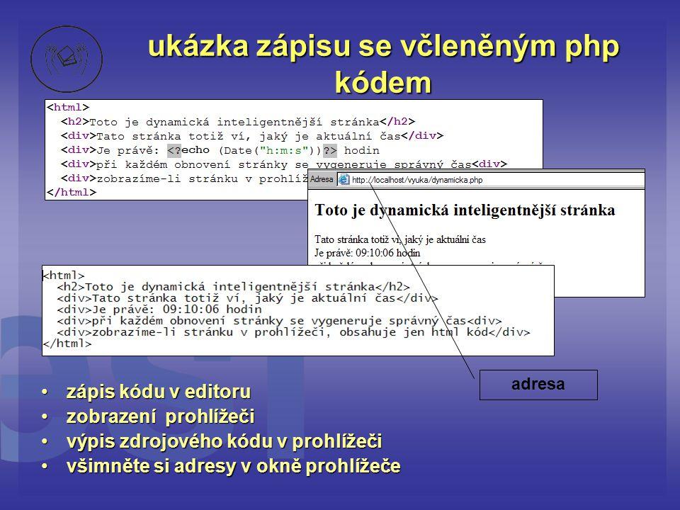 ukázka zápisu se včleněným php kódem
