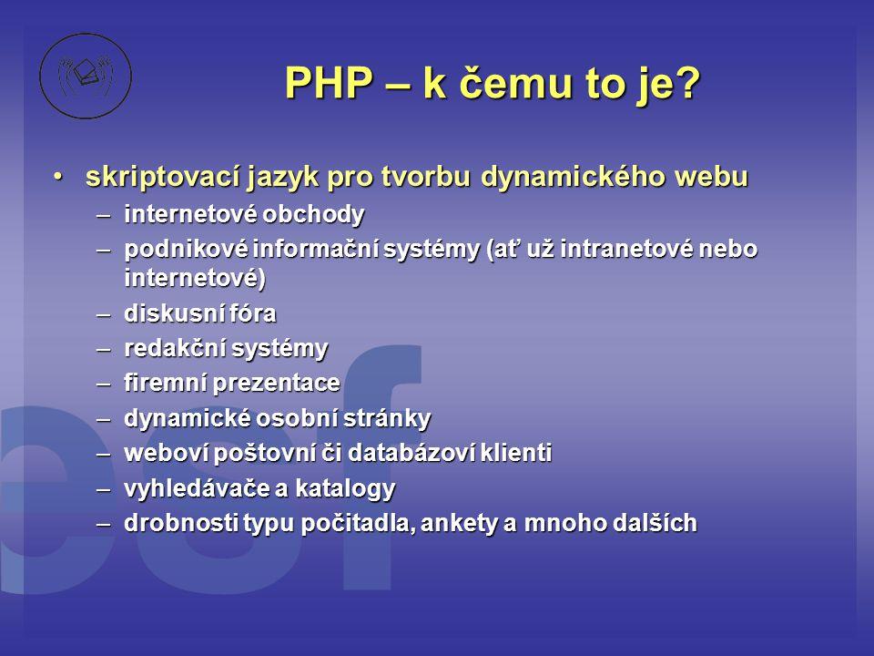 PHP – k čemu to je skriptovací jazyk pro tvorbu dynamického webu